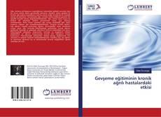 Capa do livro de Gevşeme eğitiminin kronik ağrılı hastalardaki etkisi