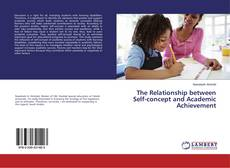 Couverture de The Relationship between Self-concept and Academic Achievement