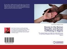 Copertina di Slavery in the Roman Republic and Human Trafficking in Nigeria