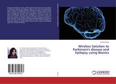 Bookcover of Wireless Solution to Parkinson's disease and Epilepsy using Bionics