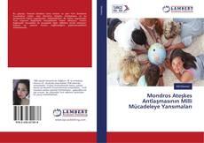 Mondros Ateşkes Antlaşmasının Milli Mücadeleye Yansımaları kitap kapağı