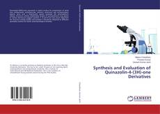 Bookcover of Synthesis and Evaluation of Quinazolin-4-(3H)-one Derivatives