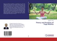 Bookcover of Theory and Practices of Yoga Mudras