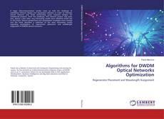 Couverture de Algorithms for DWDM Optical Networks Optimization
