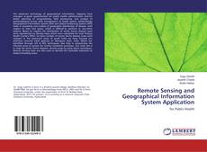 Bookcover of Remote Sensing and Geographical Information System Application