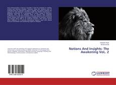 Borítókép a  Notions And Insights: The Awakening VoL. 2 - hoz