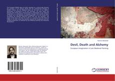Bookcover of Devil, Death and Alchemy