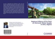 Bookcover of Regional Effects of Ero Dam on Domestic Water Supply in Ekiti, Nigeria