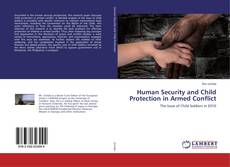 Bookcover of Human Security and Child Protection in Armed Conflict