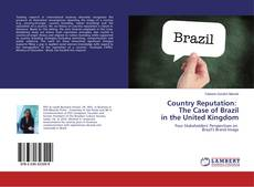 Bookcover of Country Reputation: The Case of Brazil in the United Kingdom