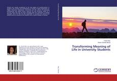 Buchcover von Transforming Meaning of Life in University Students