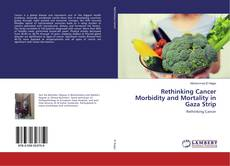 Couverture de Rethinking Cancer Morbidity and Mortality in Gaza Strip
