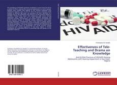 Portada del libro de Effectiveness of Tele-Teaching and Drama on Knowledge