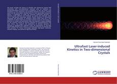 Couverture de Ultrafast Laser-induced Kinetics in Two-dimensional Crystals