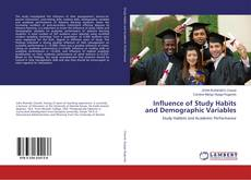 Bookcover of Influence of Study Habits and Demographic Variables