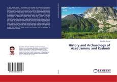 History and Archaeology of Azad Jammu and Kashmir的封面