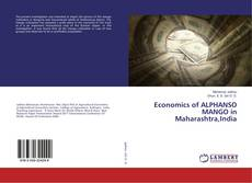 Capa do livro de Economics of ALPHANSO MANGO in Maharashtra,India