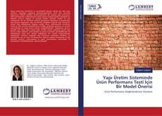 Обложка Yapı Üretim Sisteminde Ürün Performans Testi İçin Bir Model Önerisi