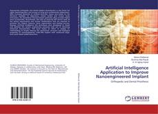 Couverture de Artificial Intelligence Application to Improve Nanoengineered Implant