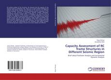 Bookcover of Capacity Assessment of RC frame Structures in Different Seismic Region
