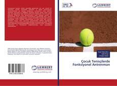 Çocuk Tenisçilerde Fonksiyonel Antrenman kitap kapağı