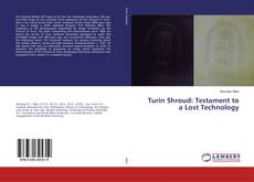 Copertina di Turin Shroud: Testament to a Lost Technology
