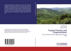 Bookcover of Tropical Forests and Fragmentation
