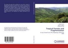 Tropical Forests and Fragmentation kitap kapağı