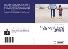 Capa do livro de The Relevance of 1 Samuel 2:12-17 to Proper Child Upbringing