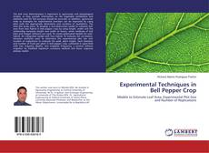 Bookcover of Experimental Techniques in Bell Pepper Crop