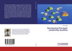 Bookcover of Developing Principals' Leadership Qualities