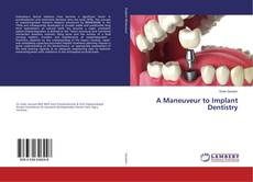 Bookcover of A Maneuveur to Implant Dentistry
