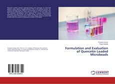 Borítókép a  Formulation and Evaluation of Quercetin Loaded Microbeads - hoz