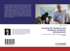 Bookcover of Creative EFL Teachers and Students' Academic Achievements