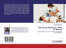Buchcover von Hamstring Tightness ! Why To Worry?