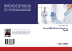 Copertina di Hospital Infection Control; Part I