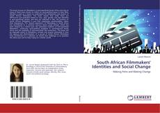 Copertina di South African Filmmakers' Identities and Social Change