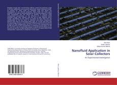 Bookcover of Nanofluid Application in Solar Collectors