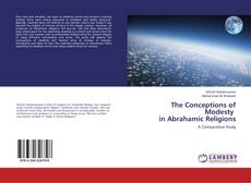Couverture de The Conceptions of Modesty in Abrahamic Religions