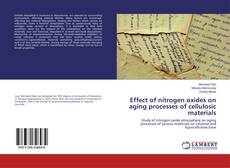 Bookcover of Effect of nitrogen oxides on aging processes of cellulosic materials