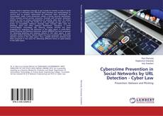 Bookcover of Cybercrime Prevention in Social Networks by URL Detection - Cyber Law