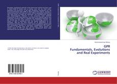 Bookcover of GPR Fundamentals, Evolutions and Real Experiments