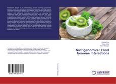 Bookcover of Nutrigenomics : Food Genome Interactions
