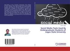 Bookcover of Social Media Tools Used By Undergraduate Students of Lagos State University