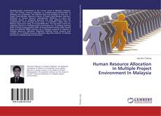 Human Resource Allocation In Multiple Project Environment In Malaysia的封面