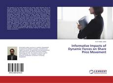 Capa do livro de Informative Impacts of Dynamic Forces on Share Price Movement