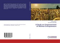 Bookcover of A Study on Empowerment of Women Entrepreneurs