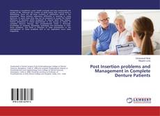 Portada del libro de Post Insertion problems and Management in Complete Denture Patients