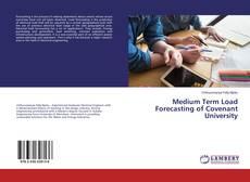 Capa do livro de Medium Term Load Forecasting of Covenant University