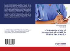 Bookcover of Comparative study of sonography with FNAC in Obstructive Jaundice
